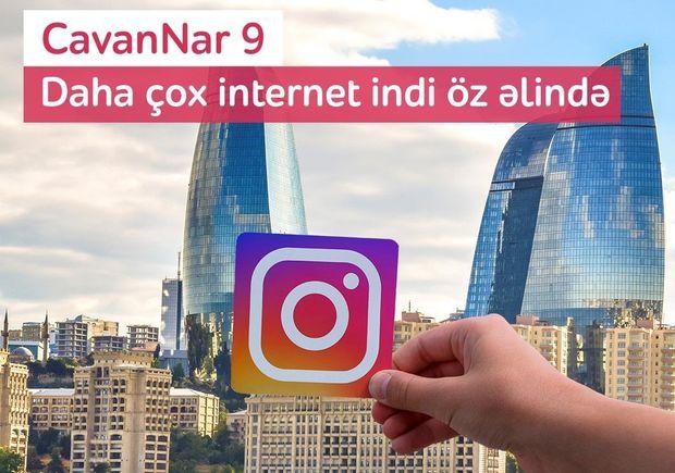 """""""CavanNar"""" tarifinə qoşul, 10 GB internet əldə et"""